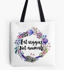 Eat Veggies Not Animals Tote Bag