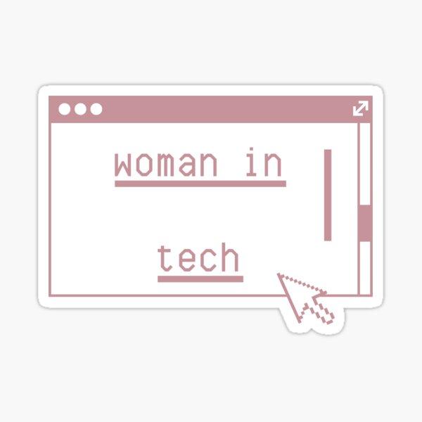 Women can TECH too  Sticker