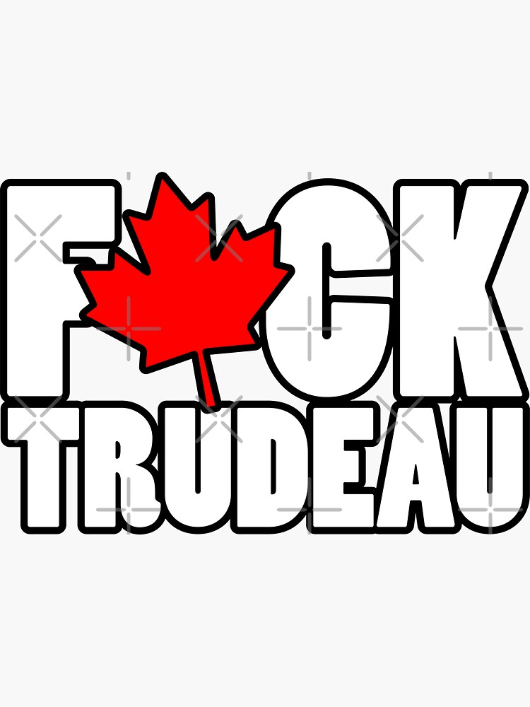Fuck Trudeau by OuterWear