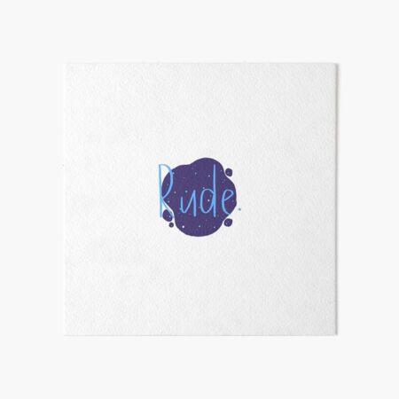 Rude - Finnley Art Board Print