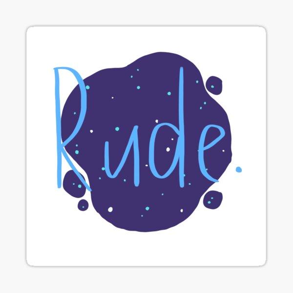 Rude - Finnley Sticker