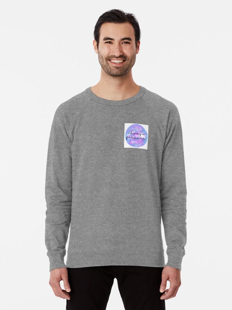 Alternate view of Always Forever - Finnley quote Lightweight Sweatshirt