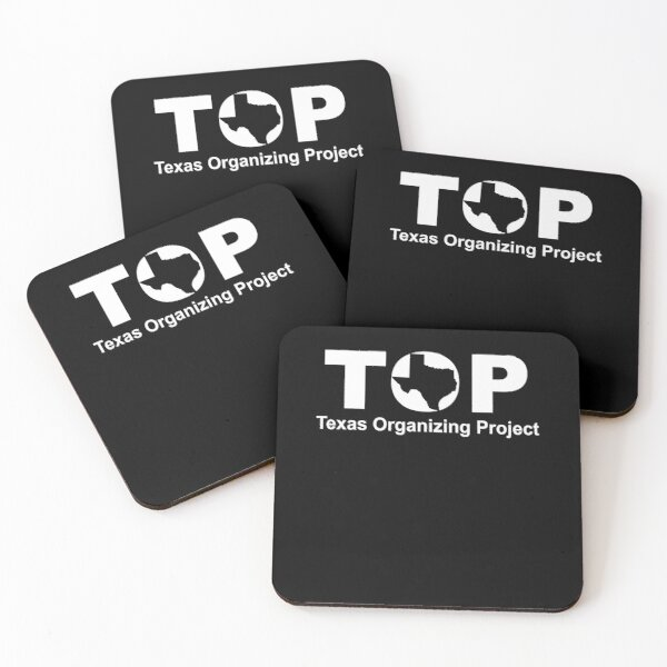 Top Texas Organizing Project Coasters (Set of 4)
