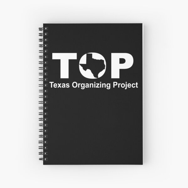 Top Texas Organizing Project Spiral Notebook