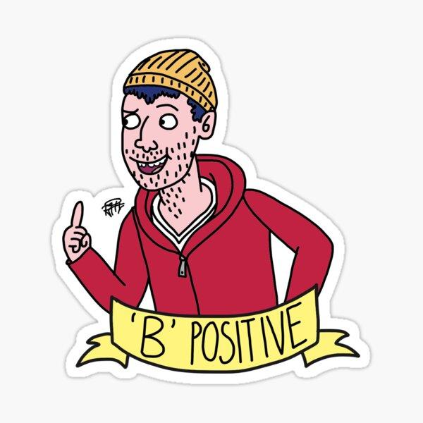 Todd B positif Sticker