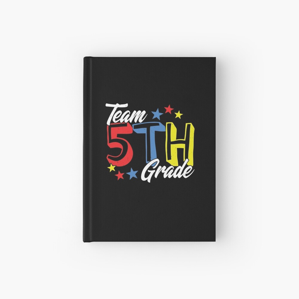 1st Day of School - 5th Grade - Fifth Grade Teacher Hardcover Journal
