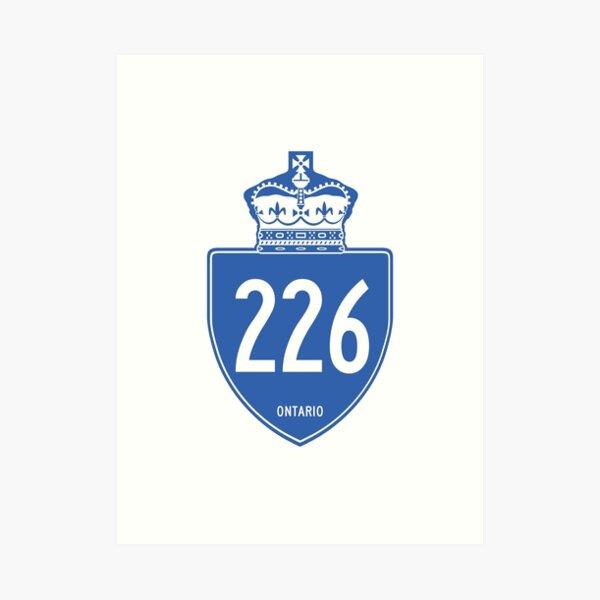 Ontario Provincial Highway 226 (Area Code 226) Art Print