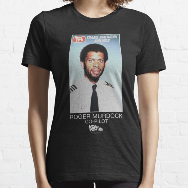 AIRPLANE ROGER MURDOCK Essential T-Shirt