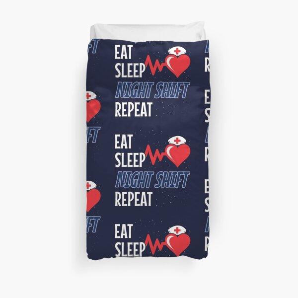 Funny Nurse Meme - Eat Sleep Repeat - Night Shift Nurse Duvet Cover
