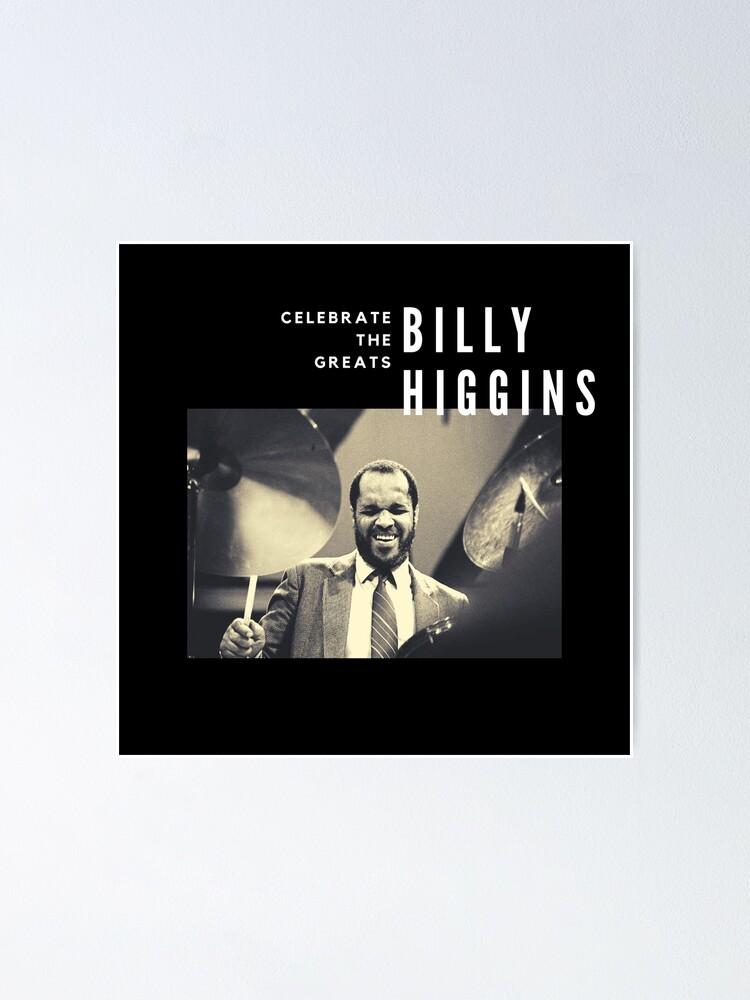 Alternate view of Billy Higgins: Great Jazz Drummer/Musician Poster