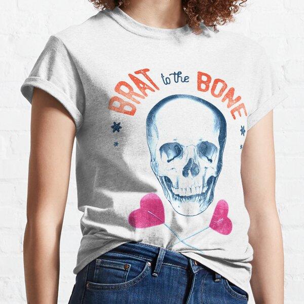Brat to the bone - Light Classic T-Shirt