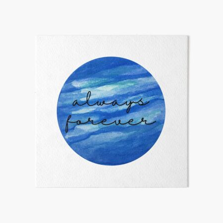 Always Forever - Finnley quote Art Board Print