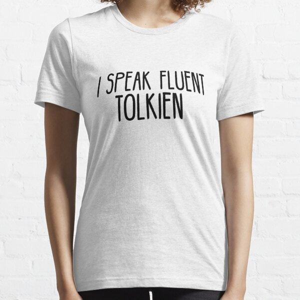 Je parle couramment Tolkien T-shirt essentiel