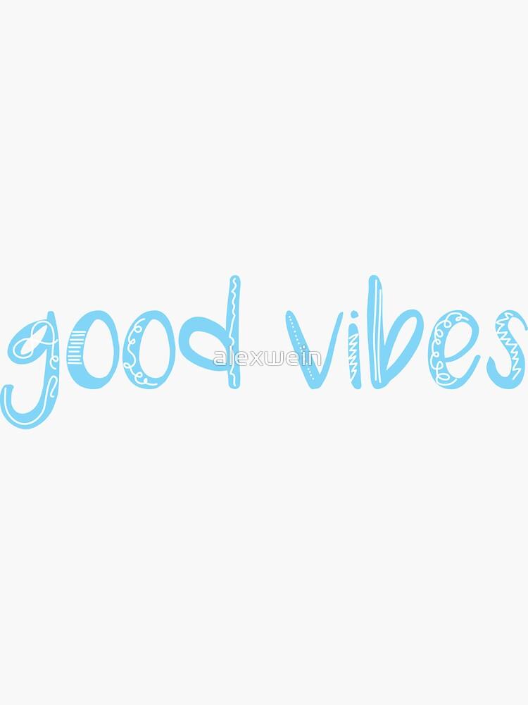 good vibes by alexwein
