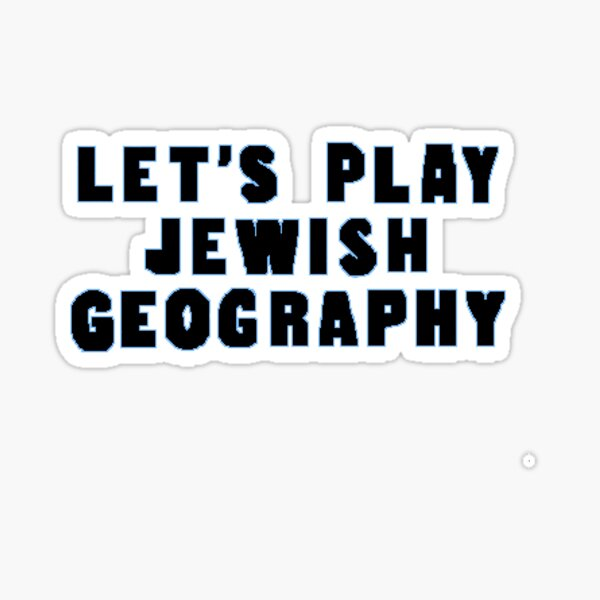 Let's Play Jewish Geography  Sticker