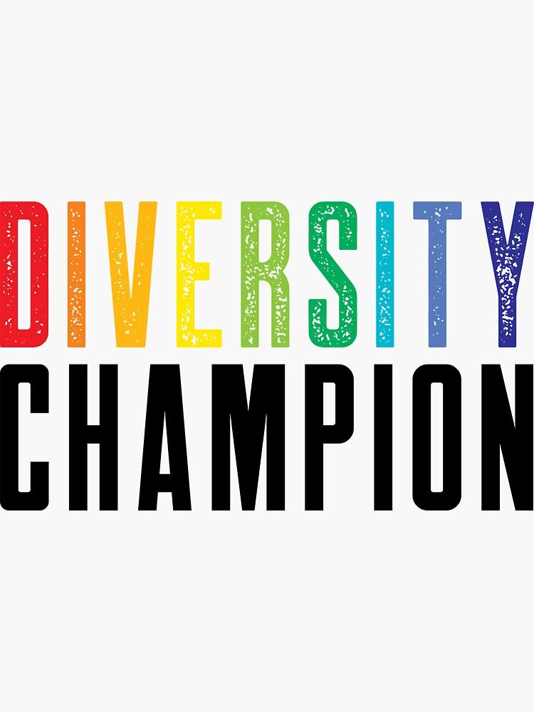 Diversity Champion by johnvlastelica