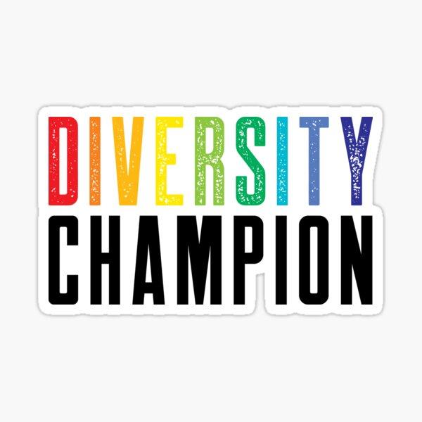 Diversity Champion Sticker