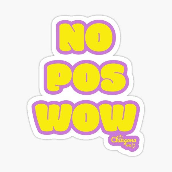 No Pos Wow  Sticker