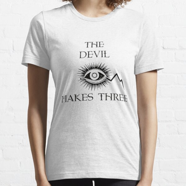 The devil makes three country Essential T-Shirt