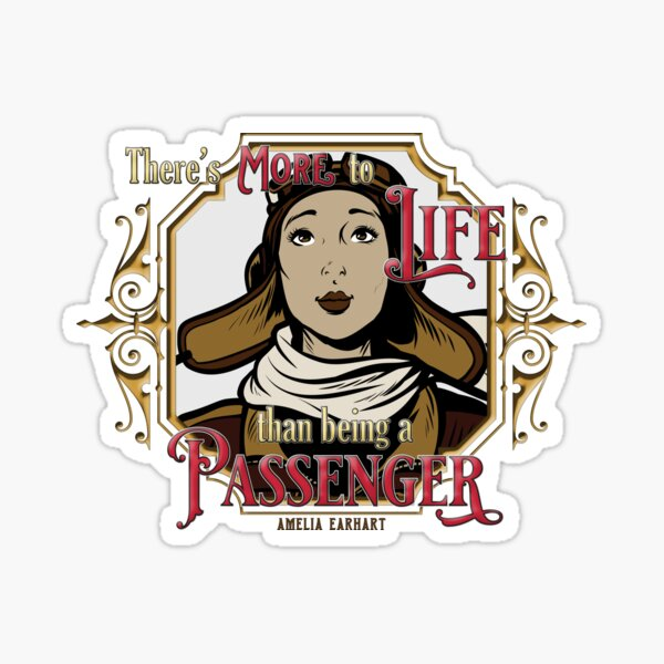 There's More To Life Than Being A Passenger Sticker