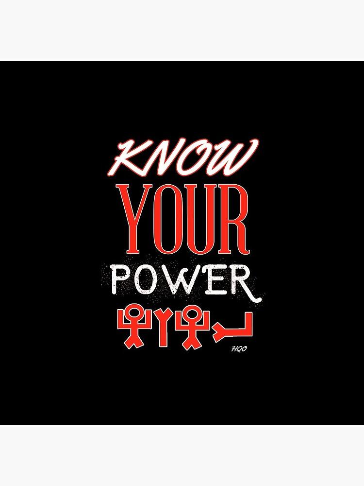 Know Your Power by creativequeen