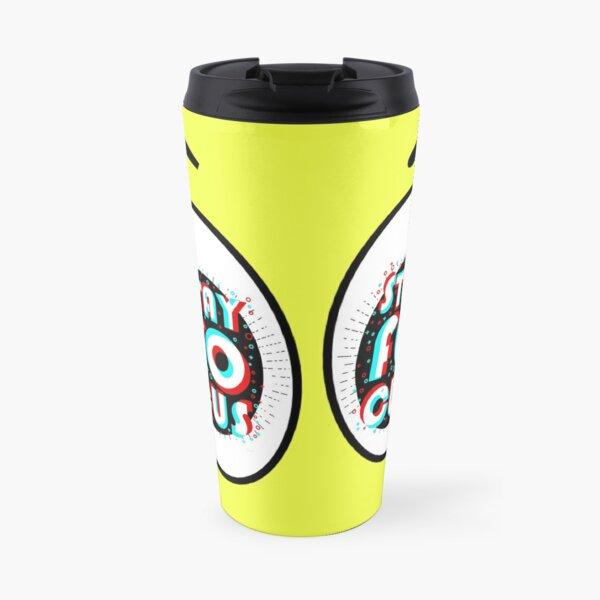 stay focus Travel Mug