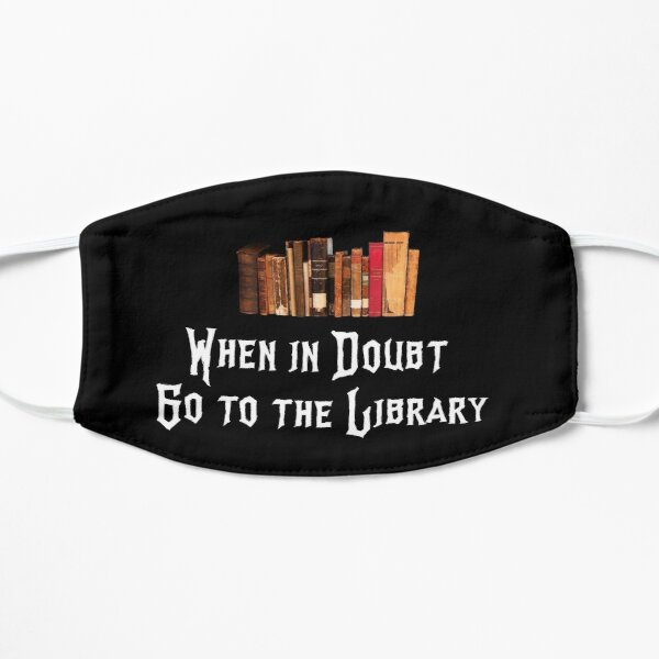 En caso de duda, vaya a la biblioteca Mascarilla plana