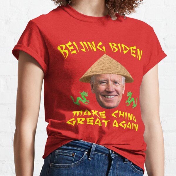 Beijing Biden Make China Great Again Classic T-Shirt