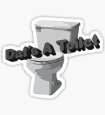 Dat's A Toilet Sticker