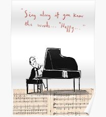 """""""Sing along if you know the words..."""" Poster"""