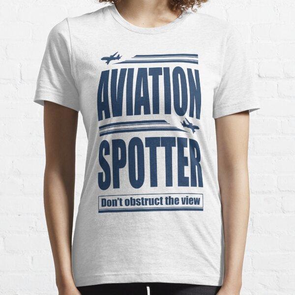 Aviation Spotter die Ansicht Essential T-Shirt