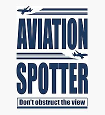Aviation Spotter the view Photographic Print