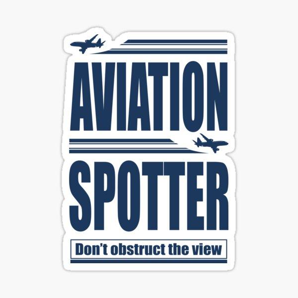 Aviation Spotter die Ansicht Sticker