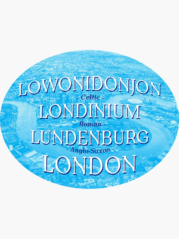 London Names Through The Ages by hoxtonboy