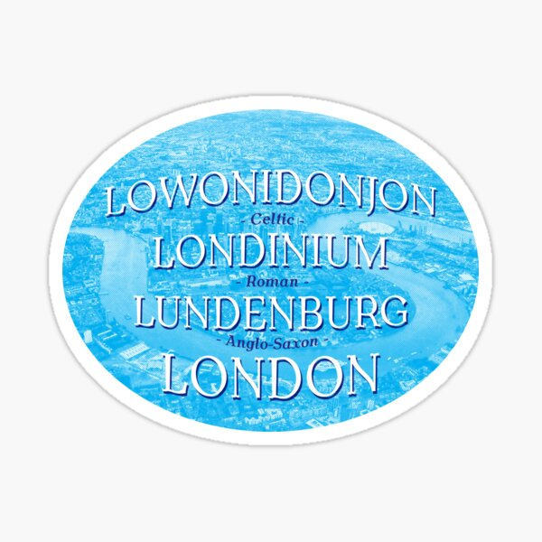 London Names Through The Ages Sticker