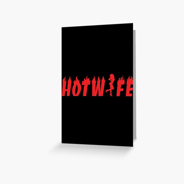 Sexy Hot wife Greeting Card