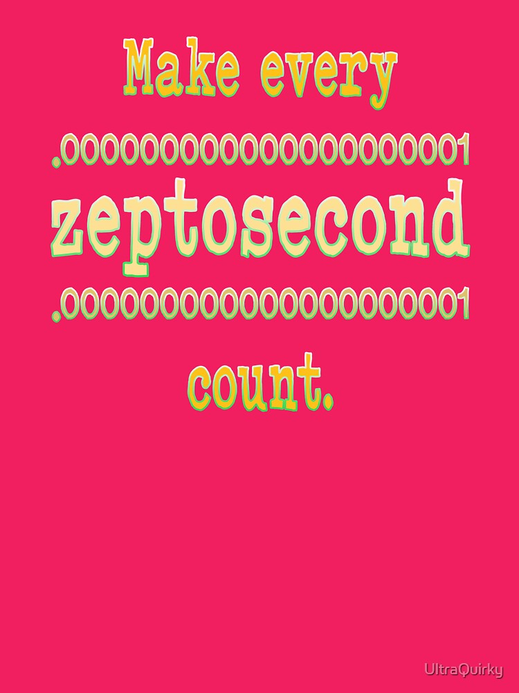 Zeptosecond. by UltraQuirky