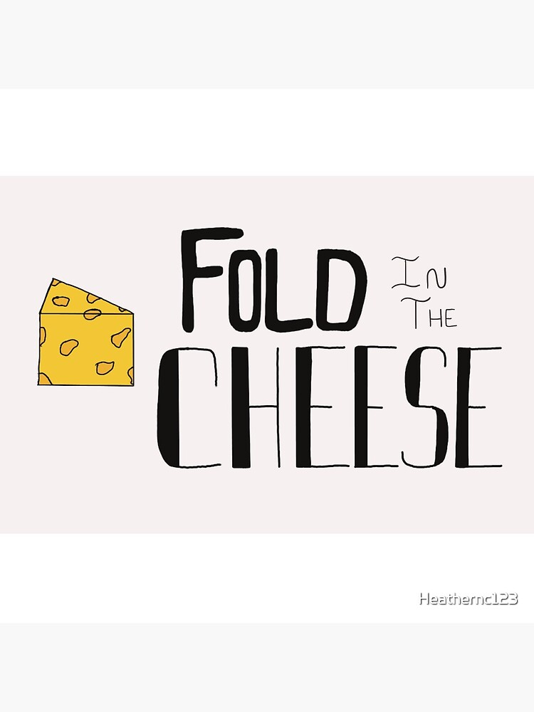 Fold in the cheese by Heathernc123