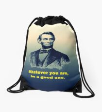 Abraham Lincoln Quote Drawstring Bag