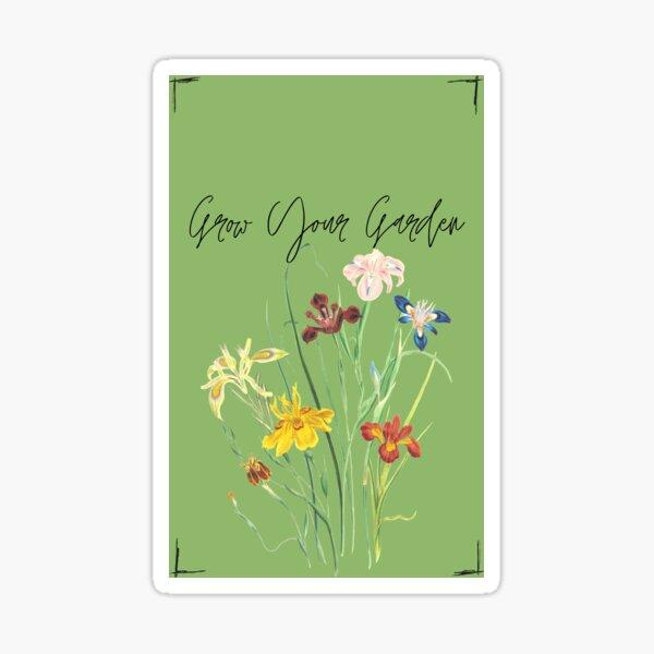 Grow Your Garden Sticker