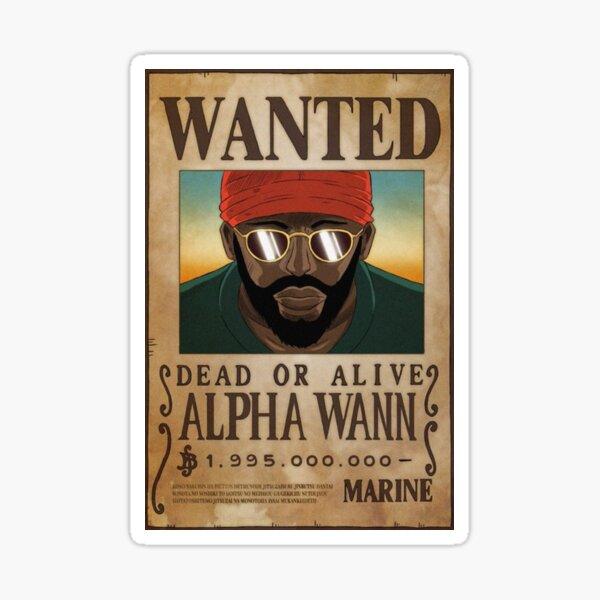 Alpha Wann Wanted Sticker