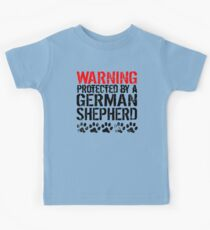 Warning Protected By A German Shepherd Kids Tee