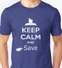 Keep Calm and Save (Final Fantasy) Unisex T-Shirt