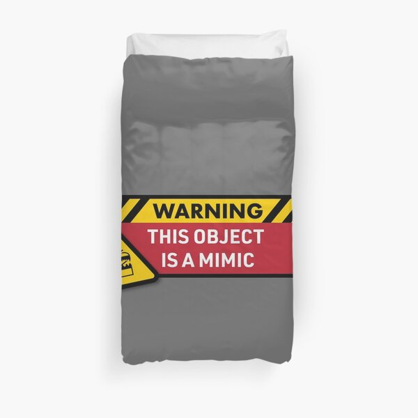 Warning: This Object is a Mimic (DnD) Duvet Cover