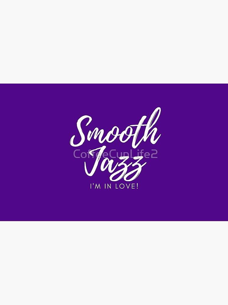 TheCoffeeCupLife: Smooth Jazz I'm in Love (Purple and More) by CoffeeCupLife2
