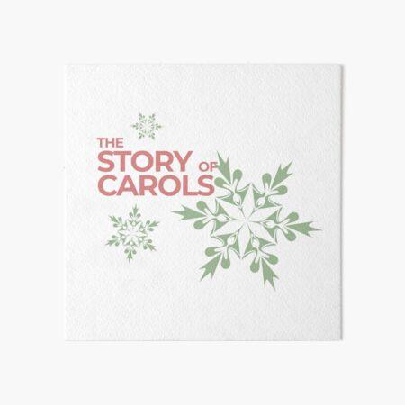 The Story Of Carols Art Board Print