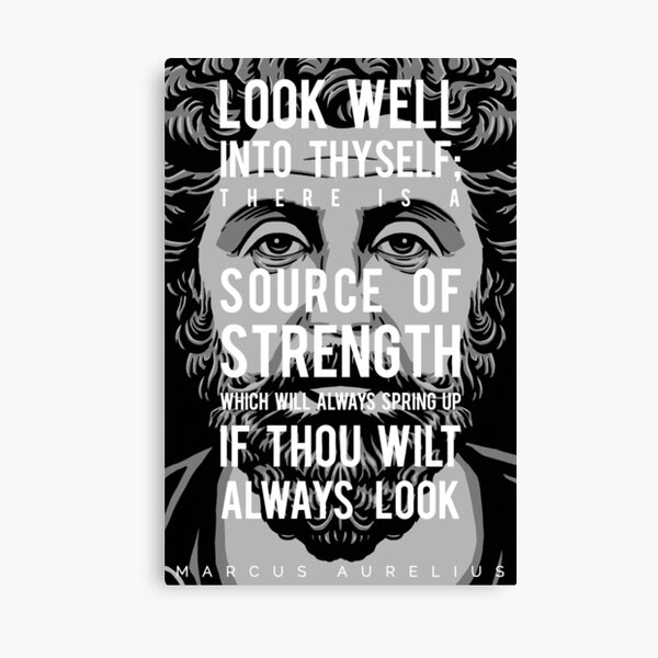 Marcus Aurelius quote: Look well into thyself Canvas Print