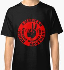 AIM (American Indian Movement) Classic T-Shirt