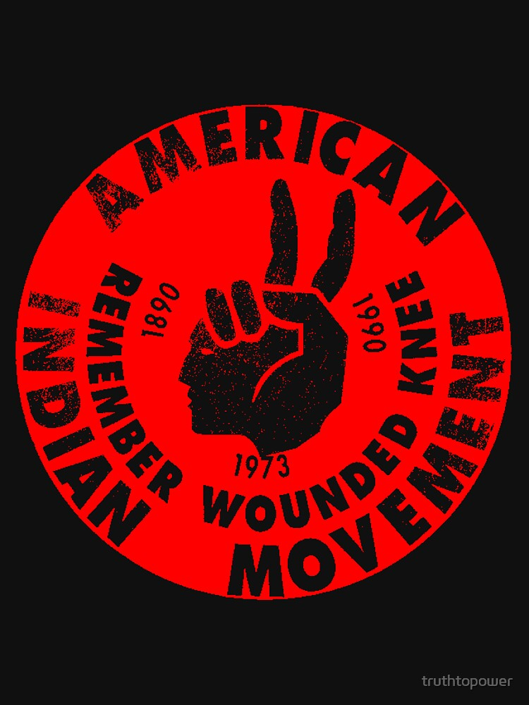 AIM (American Indian Movement) by truthtopower