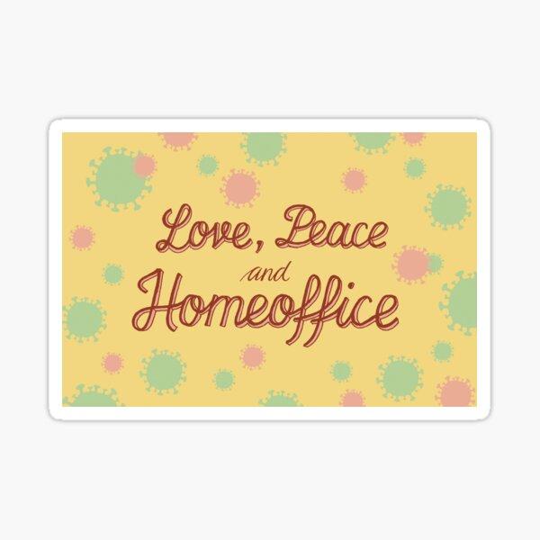 Corona Love Peace and Homeoffice Sticker
